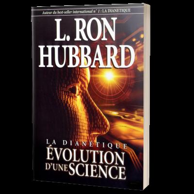 La dianetique évolution d'une science