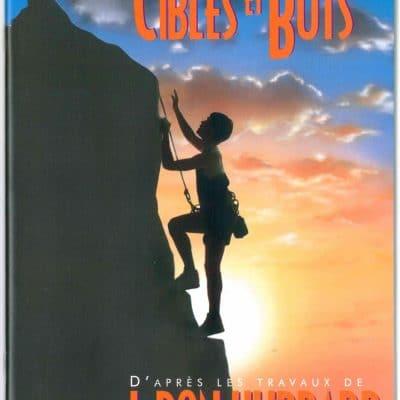 Livret sur les Cibles et Buts, tiré du manuel de Scientologie et des travaux de L. Ron Hubbard de 47 pages.