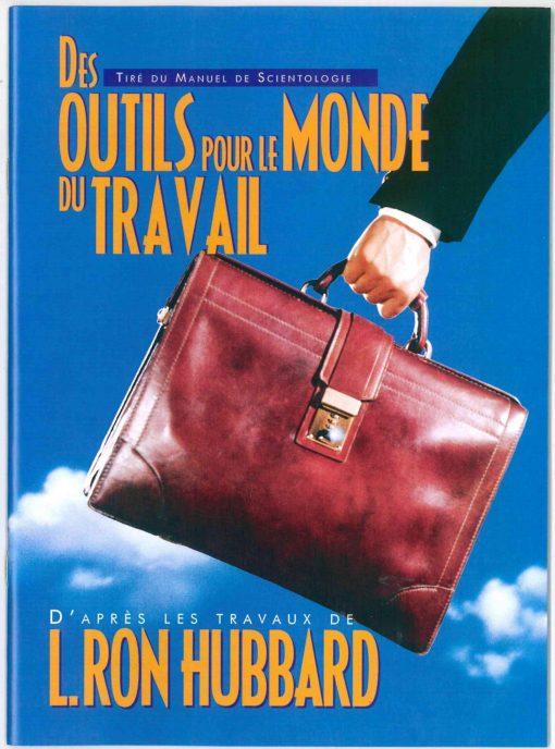 Livret sur Des outils pour le monde du travail tiré du manuel de Scientologie et des travaux de L. Ron Hubbard de 39 pages.