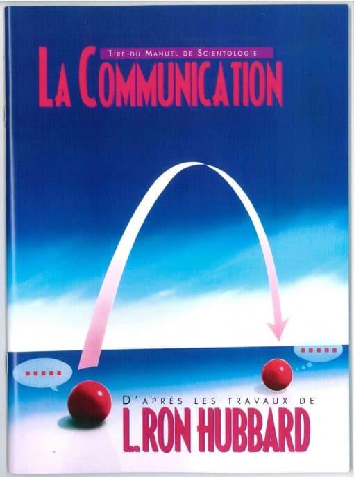 Livret sur La communication tiré du manuel de Scientologie et des travaux de L. Ron Hubbard de 55 pages.