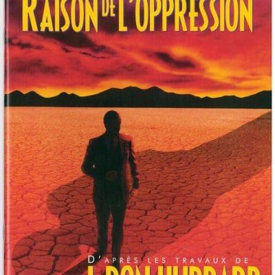 Livret sur La raison de l'oppression tiré des travaux de L. Ron Hubbard de 39 pages.