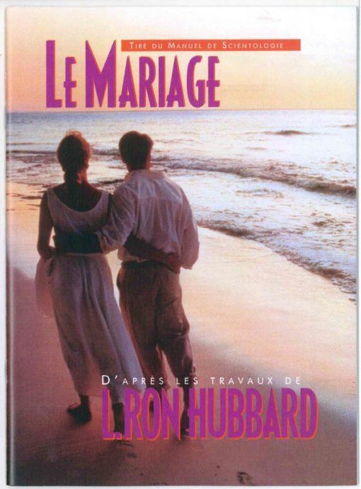 Livret sur le mariage tiré du manuel de Scientologie et des travaux de L. Ron Hubbard de 31 pages.
