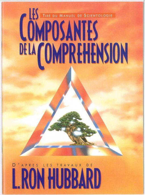 Livret sur Les composants de la compréhension, tiré du manuel de Scientologie et des travaux de L. Ron Hubbard de 31 pages.