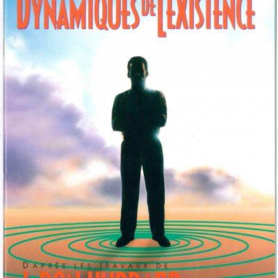 Livret sur Les dynamiques de l'existence, tiré du manuel de Scientologie et des travaux de L. Ron Hubbard de 40 pages.
