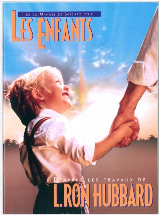 Livret sur Les enfants, tiré du manuel de Scientologie et des travaux de L. Ron Hubbard de 39 pages.