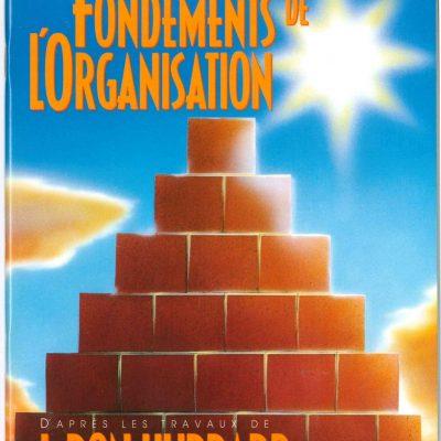 Livret sur Les fondements de l'organisation tiré du manuel de Scientologie et des travaux de L. Ron Hubbard de 48 pages.