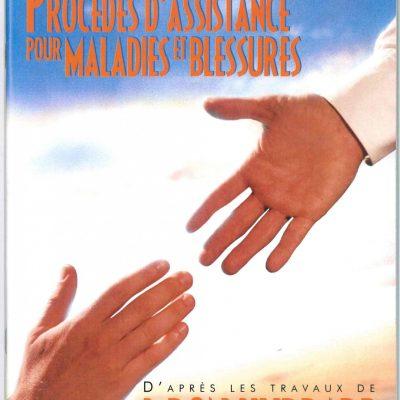 Livret sur Les procédés d'assistance pour malades et blessures, tiré du manuel de Scientologie et des travaux de L. Ron Hubbard de 47 pages.